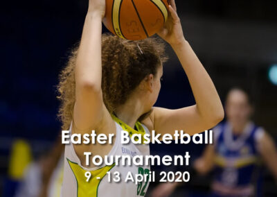Easter Basketball Tournament – 9 – 13 April 2020