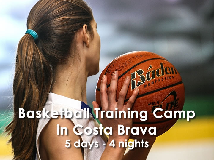 Basketball training camp in Costa Brava